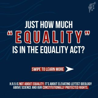 Here is what you need to know about the so-called Equality Act. Visit our YouTube channel to see our video on this disastrous legislation.