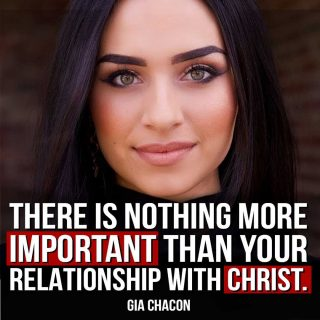 In Christ we find salvation, forgiveness for our sins, and the grace to reject evil. Having a relationship with Jesus Christ is the most important thing a person can have in this life.  @genuinelygia