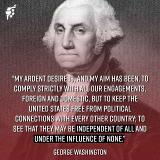 George Washington wanted America-first governance before it was cool. We can have a role in foreign policy, but we shouldn't be catering to the needs of other countries at the expense of our own. It is a failure of government to place the interests of other nations above the interests of the people of the nation they were elected to serve.